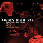 BRIAN AUGER Live In Los Angeles [Feat. Alex Ligertwood] album cover
